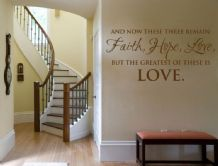 And Now These Three Remain Faith Love Wall Art Sticker Quote - Vinyl Wall Decal